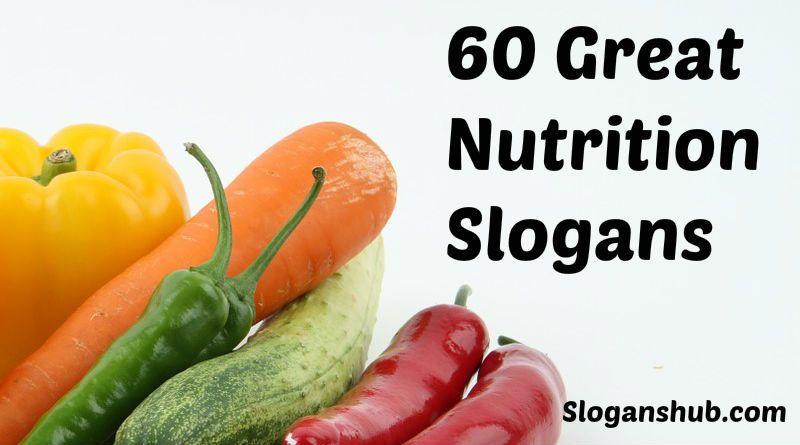 Nutrition Slogans Healthy Food Slogans Healthy Eating Slogans Nutrition