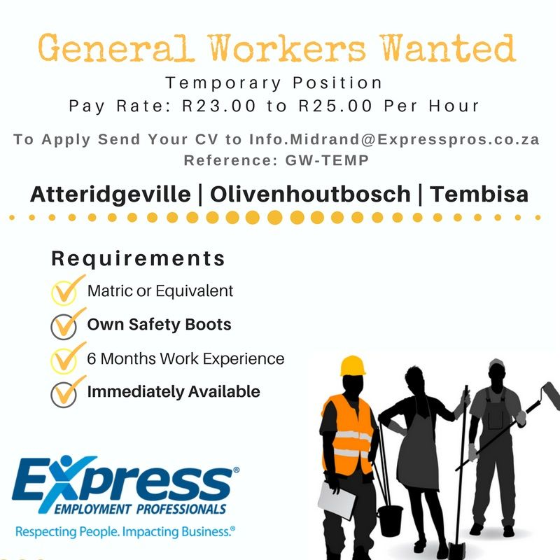 temporary general workers wanted reference gw temp we are looking
