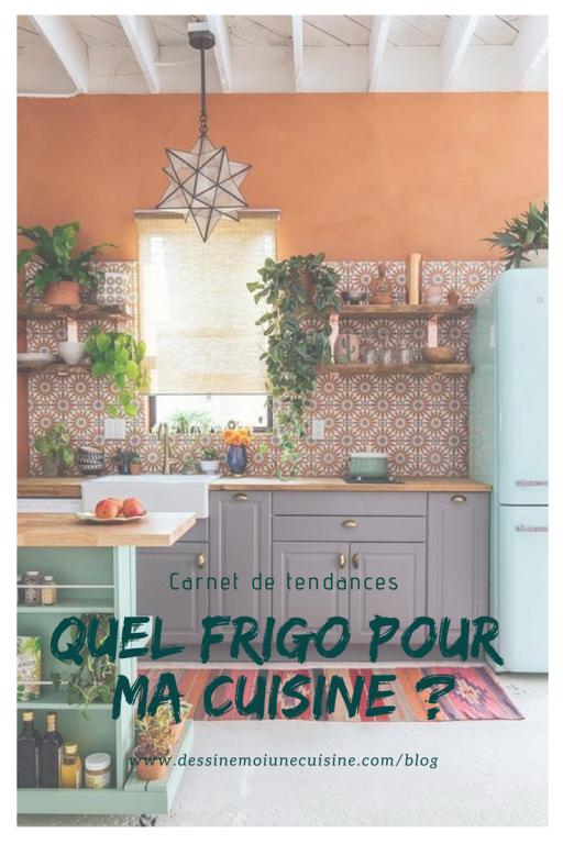 Quel Refrigerateur Pour Ma Cuisine Decoration Maison Astuces