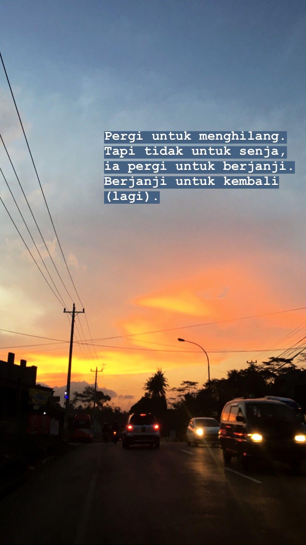 Quotes Senja Sore Kutipan Tumblr Kutipan Inspiratif
