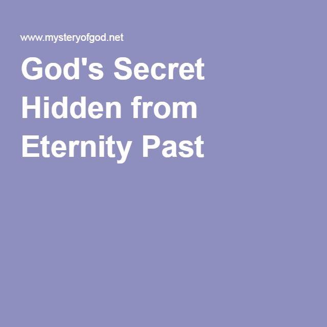 God's Secret Hidden from Eternity Past