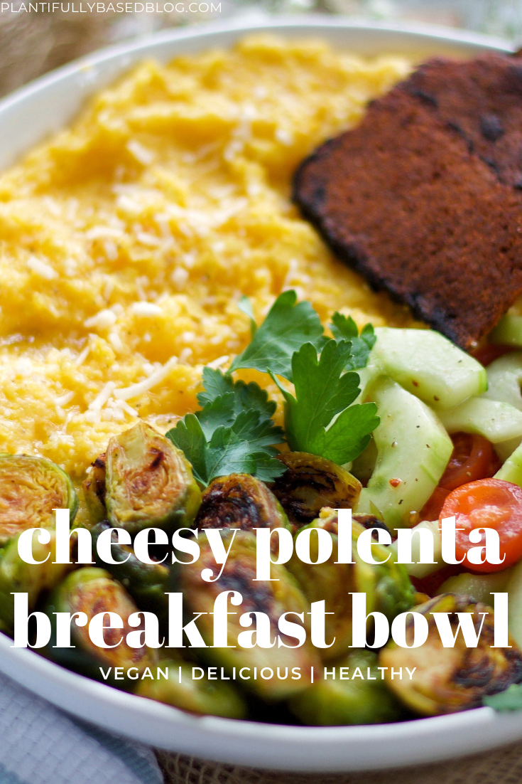 Cheesy Polenta Breakfast Bowl Polenta Breakfast Breakfast Bowls Veggie Breakfast