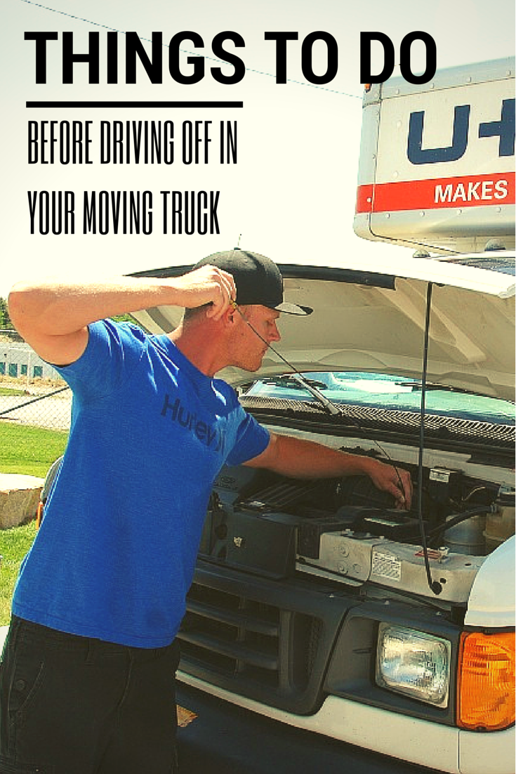 things to do before driving off in a moving truck u haul and self storage packing to move. Black Bedroom Furniture Sets. Home Design Ideas