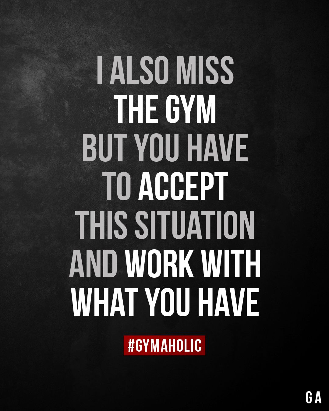 I Also Miss The Gym But You Have To Accept This Situation And Work With What You Hav In 2020 Fitness Motivation Quotes Fitness Motivation Quotes Inspiration Gym Quote