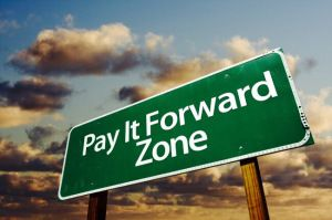 Pay it Forward, Pass it On | Going Beyond