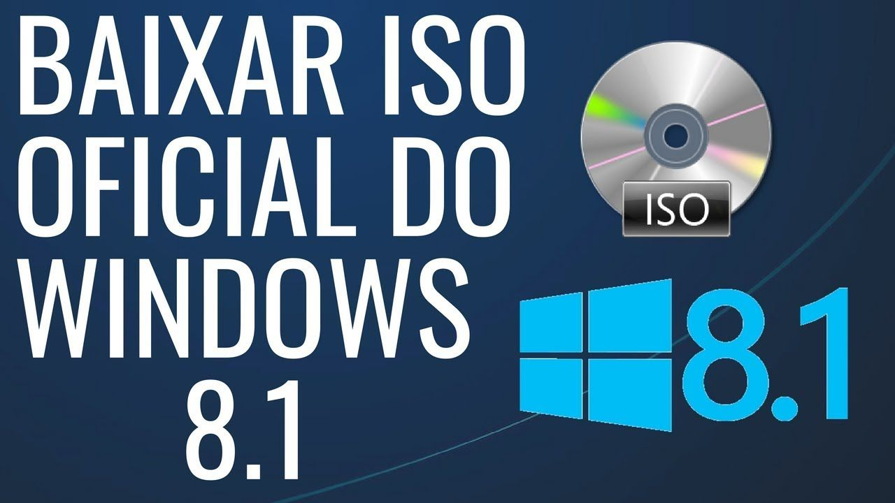 Como Baixar Iso Oficial Do Windows 8 1 32 Bits Ou 64 Bits