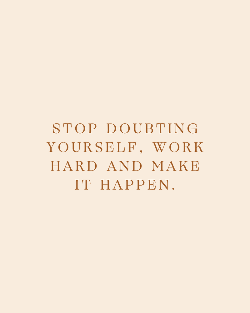 Daily Quotes 3/365: Stop doubting yourself, work hard and make it happen Art Print by Overdose Illustrated