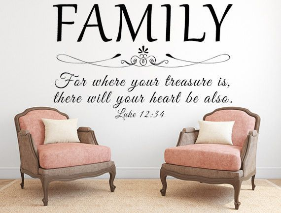 Family For Where Your Treasure Is Luke KJV Vinyl Wall - Custom vinyl decals wall