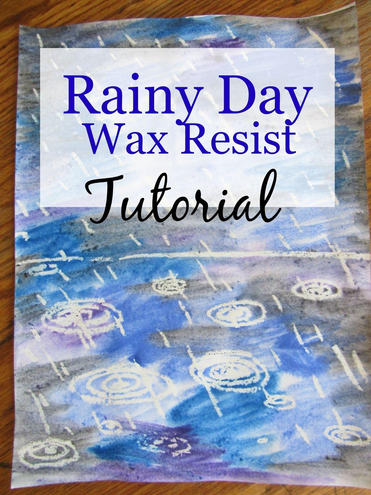 Rainy Day Wax Resist Art Tutorial