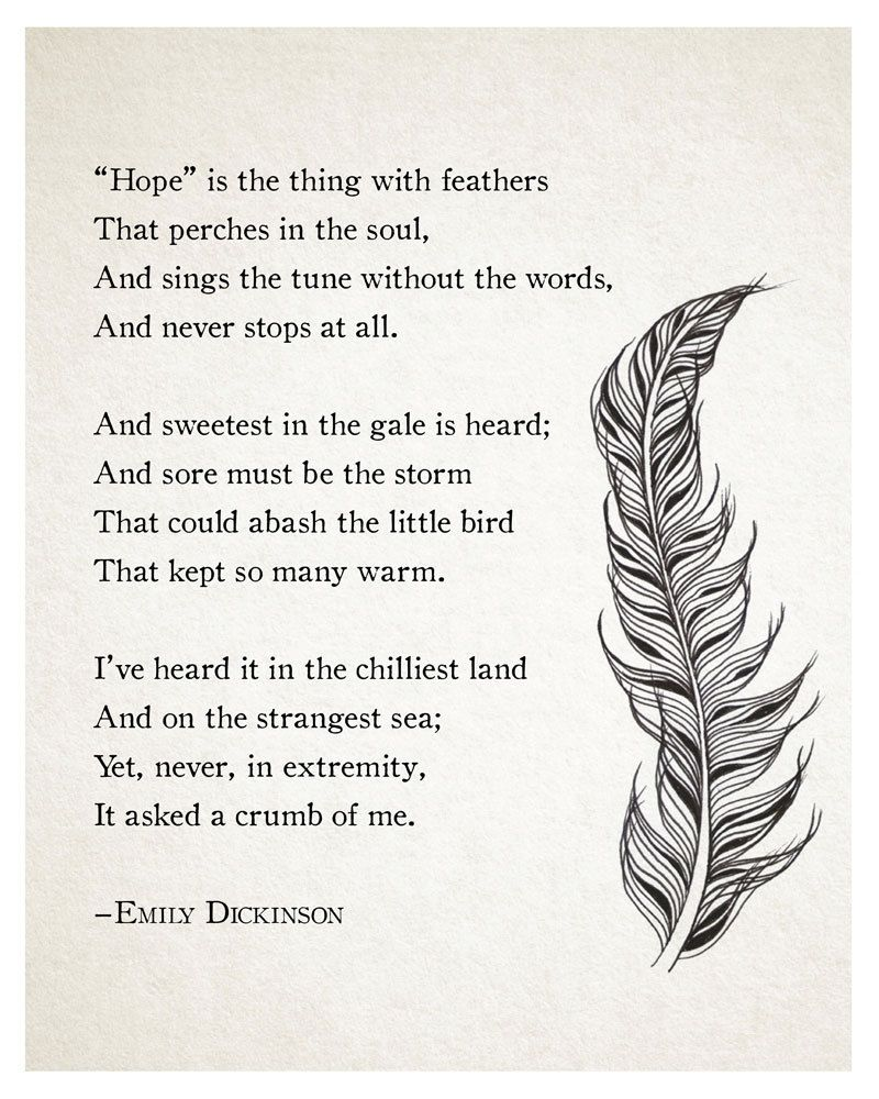 "Emily Dickinson, ""'Hope' is the thing with feathers"" (1891"