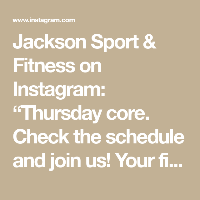 Jackson Sport Fitness On Instagram Thursday Core Check The Schedule And Join Us Your First Class Is Free In 2020 Sport Fitness Fitness Jackson