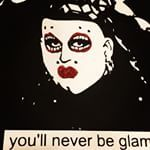 """You'll never be glamour"""