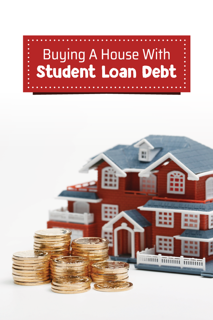 Buying A Home When You Have Student Loans Home Renovation Loan Home Improvement Loans Student Loans