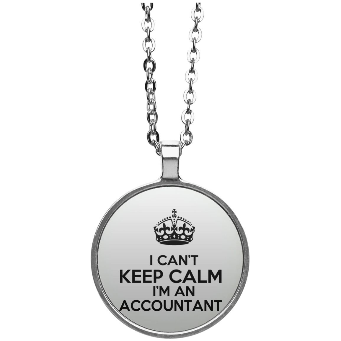 I Cant Keep Calm Im An Accountant Circle Necklace