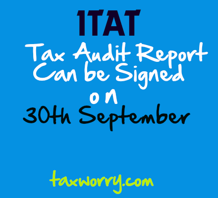 Tax Audit Report Can Be Signed On Th September  HttpTaxworry