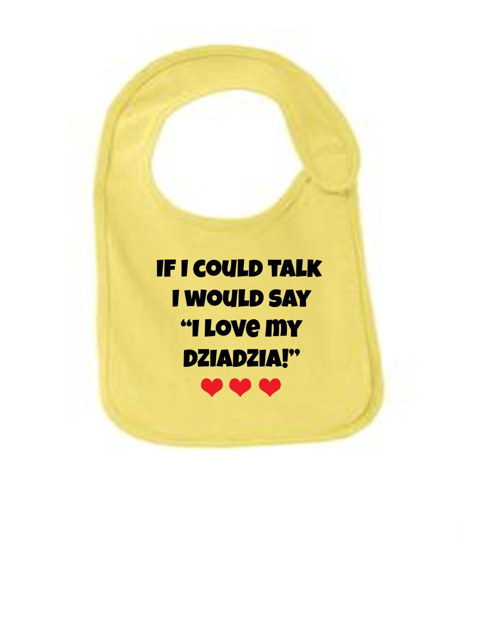 I Would Say I Love My DziaDzia Funny Infant Jersey Bib
