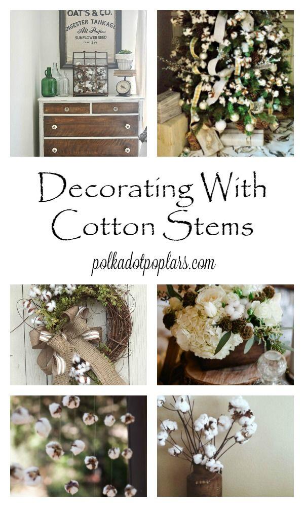 Decorating With Cotton Branches Cotton Decor Cotton Branches Decor