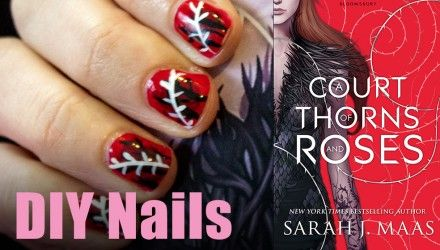 Booktube A Court Of Thorns And Roses Diy Nail Art With Melissa
