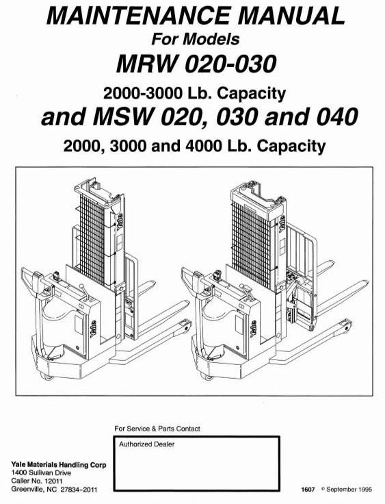 Yale stacker type mrw020 mrw030 msw020 msw030 msw040 workshop original factory manuals for yale forklift trucks contains high quality images circuit diagrams and instructions to help you to operate and swarovskicordoba Choice Image