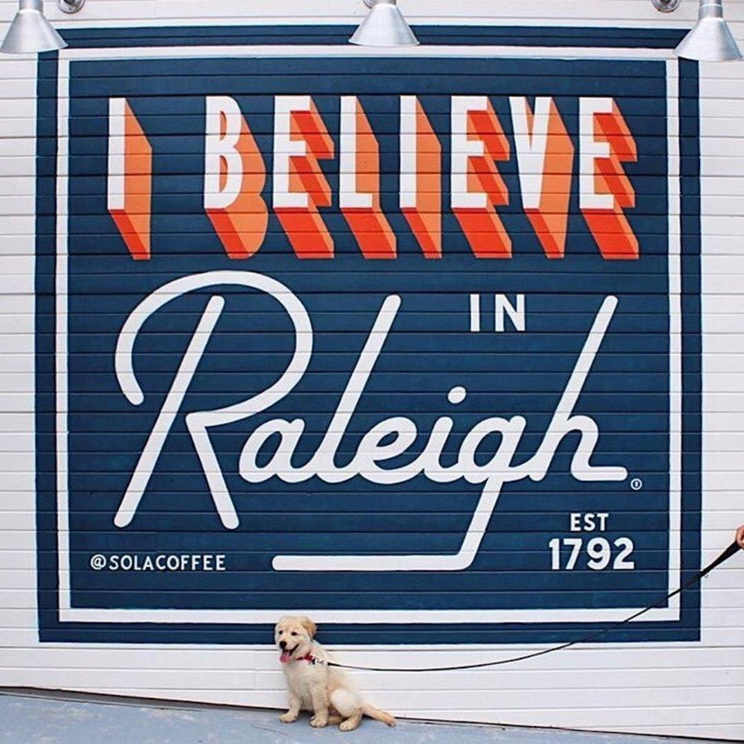I Believe In Raleigh Nc Wall Photo Spots Raleigh Nc Vacation Usa
