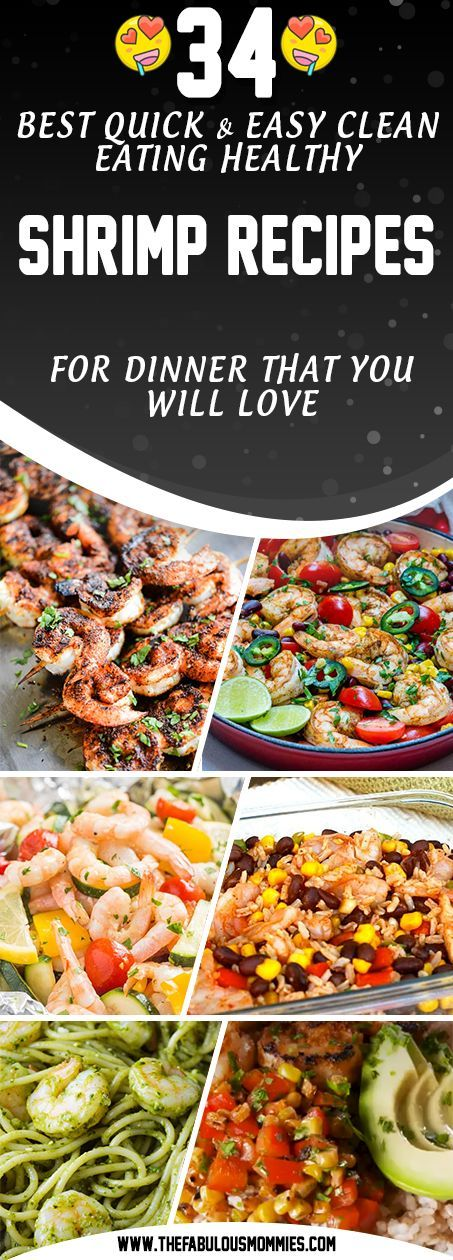 34 Best Quick & Easy Clean Eating Healthy Shrimp Recipes for Dinner that you will Love