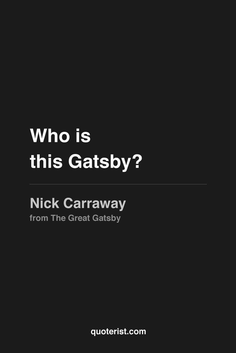 Quotes Describing Gatsby