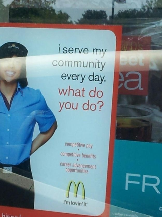 This McDonald's ad:   The 27 Most Passive-Aggressive Things That Ever Happened