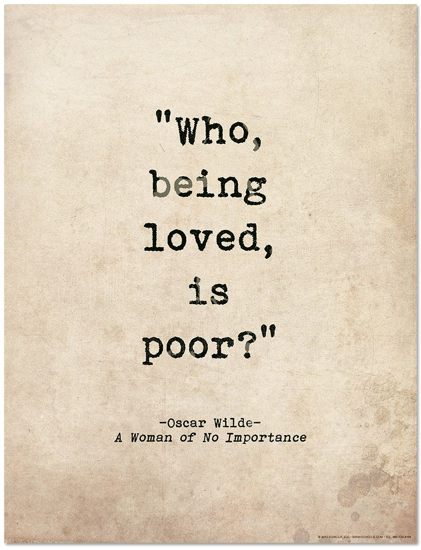 Romantic Quote Poster Who Being Loved Is Poor Oscar Wilde Literary Print For School