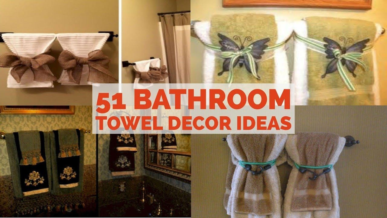 51 Bathroom Towel Decor Ideas Diy Bathroom Design Diy Bathroom Bathroom Towels