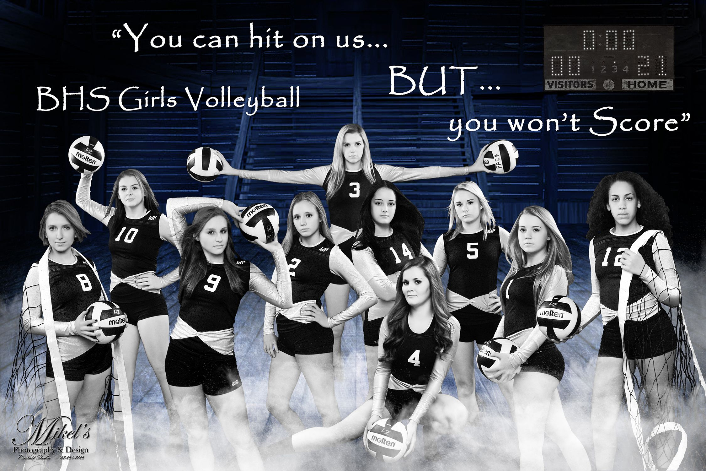 Bhs Women S Volleyball Team Banner You Can Hit On Them But You Won T Score Mikel S Photograph Volleyball Team Pictures Volleyball Photography Volleyball Team