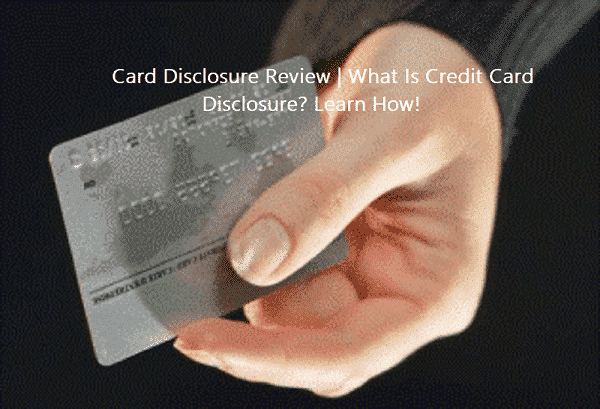 Card Disclosure Review Credit card, Credit card