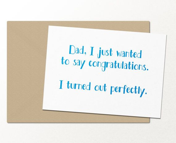 Congrats dad i turned out perfectly fathers day greeting card congrats dad i turned out perfectly fathers day greeting card card for dad funny greeting card m4hsunfo