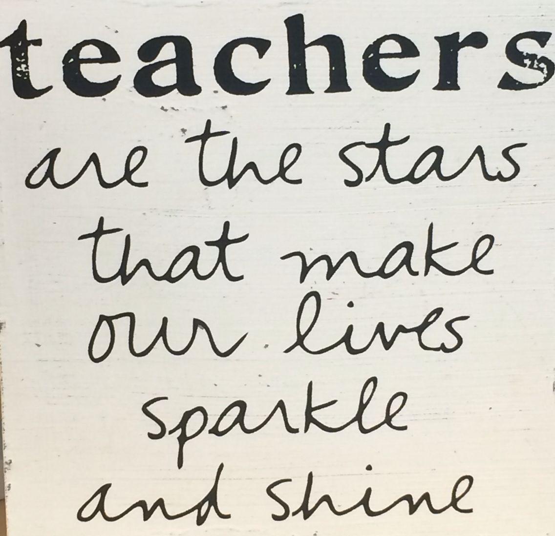 Teachers Are Stars