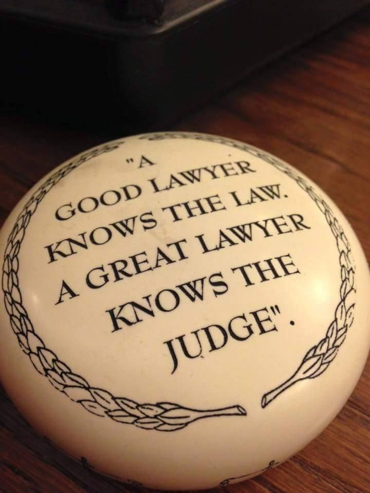 A Good Lawyer Knows The Law A Great Lawyer Knows The Judge Questions Good Lawyers Message