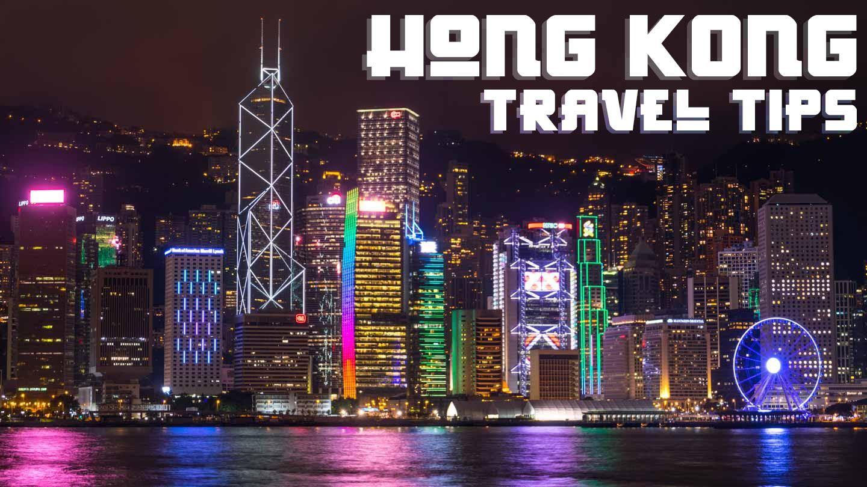 8 Must Know Hong Kong Travel Tips Hong Kong Travel Tips Kowloon