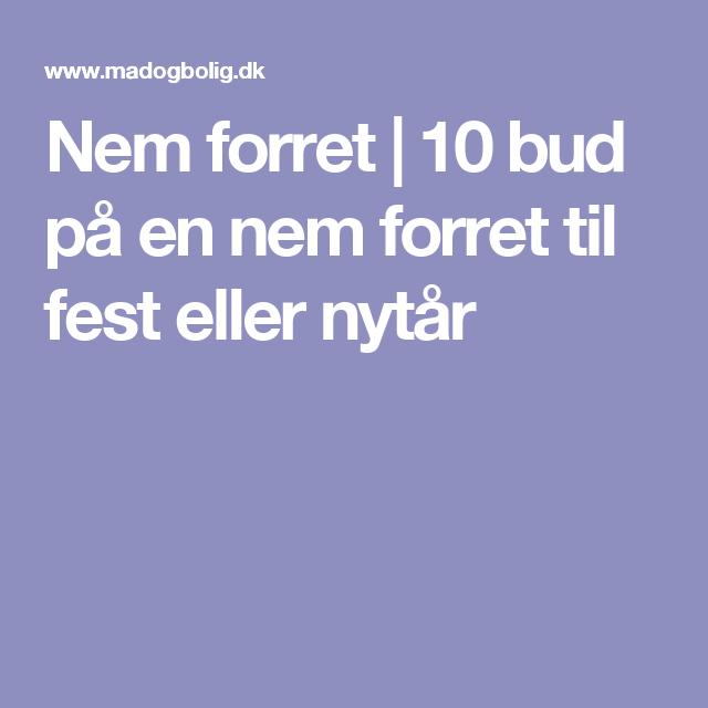 Nem forret | 10 bud på en nem forret til fest eller nytår #forretnytår Nem forret | 10 bud på en nem forret til fest eller nytår