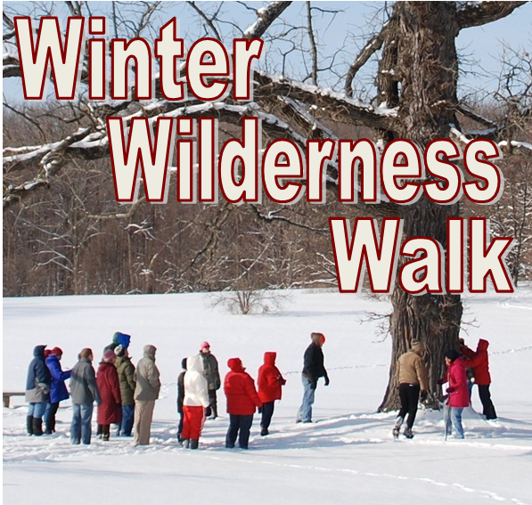 FBBG's Winter Wilderness Walk - January 12