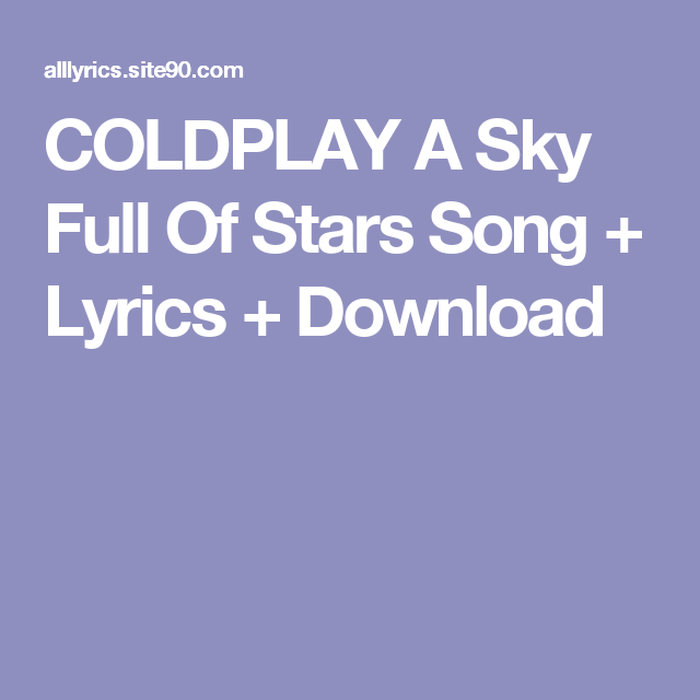 A sky full of stars ep | coldplay.