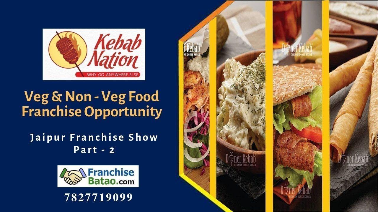 Kebab Nation Non Veg Restaurant In Jaipur Veg Restaurant Kebab Franchise Food