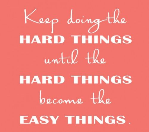 Doing The Hard Things Life Your Way Autumn Calabrese Quotes Inspirational Words Words