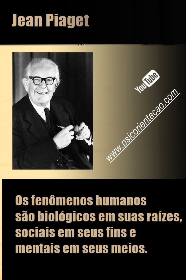 Psicologia Frases Psicologia Frases Positivas Frases Jean Piaget