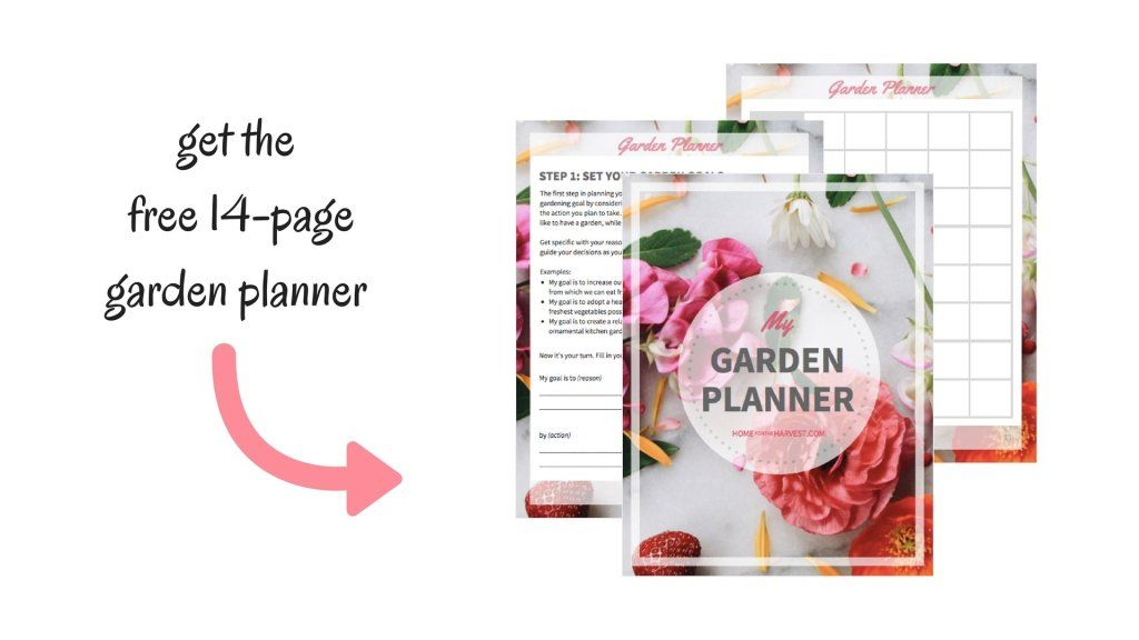 Get The Free 14 Page Garden Planner Home For The Harvest