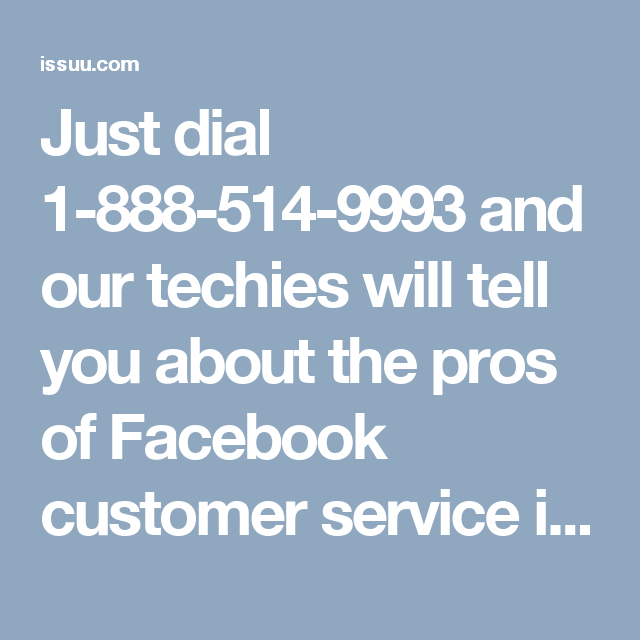 Just dial 1-888-514-9993 and our techies will tell you about the pros of Facebook customer service in the following manner:- • Our experts will tell you about 'Moments' feature. • Don't you know the meaning of 'Events' feature? • 24/7 availability. For more information: http://www.monktech.net/facebook-customer-care-service-hacked-account.html