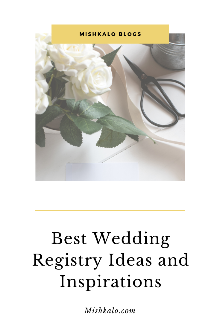 Best Wedding Registry Ideas And Inspirations Best Wedding Registry Plan My Wedding Welcome To Our Wedding