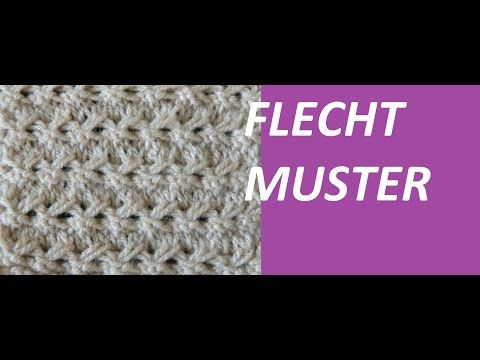Strickmuster * SEHR SCHOENES FLECHTMUSTER * - YouTube   tricot...4 ...