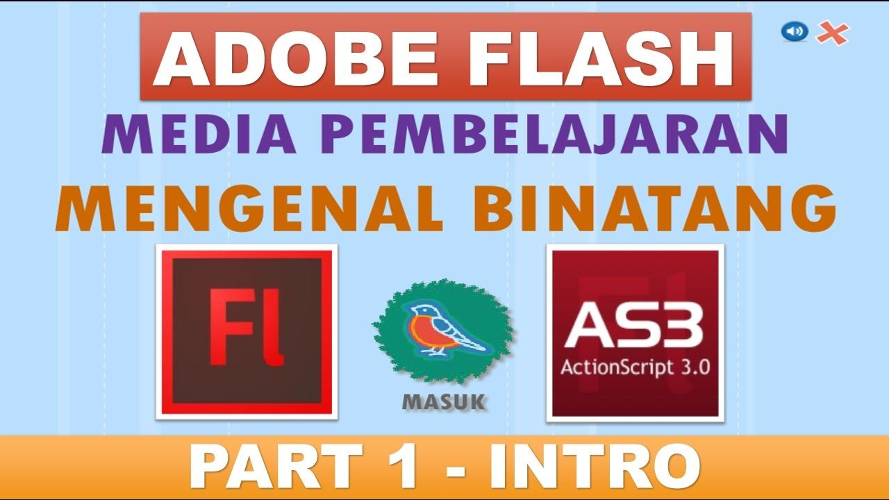 Media Pembelajaran Interaktif Adobe Flash Actionscript 3 Part 1