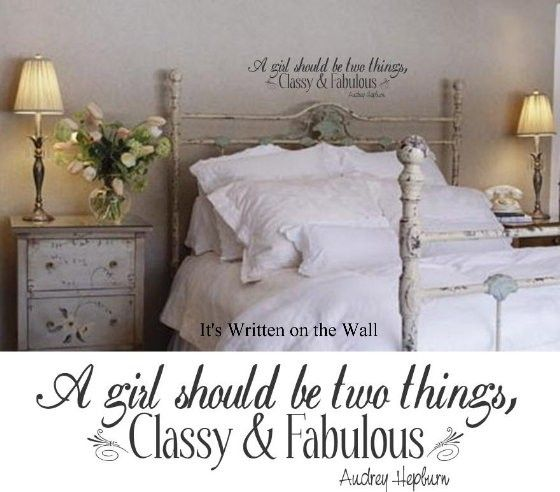 AUDREY HEPBURN QUOTE A girl should be two things Classy and Fabulous.