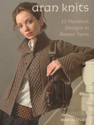 Rowan Knit Rowan Knitting Patterns Rowan Aran Knits By Martin