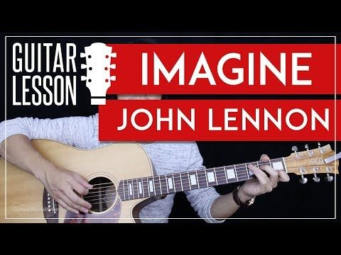 Imagine Guitar Tutorial John Lennon Guitar Lesson Easy Chords