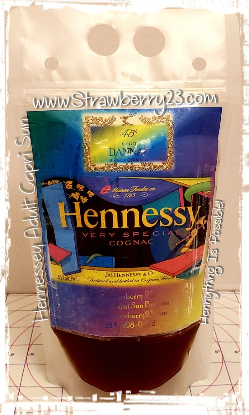 Custom Hennessy Cognac adult Capri Sun! #45thBirthday #WhenUcreateTheParty #Est1973 #MayBaby #Gemini #henessydrinksrecipes
